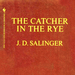 Catcher in the rye red cover